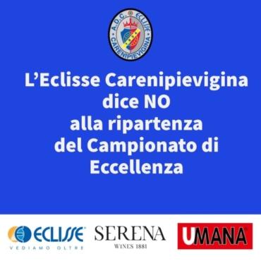 L'Eclisse Carenipievigina dice NO alla ripartenza del Campionato di Eccellenza
