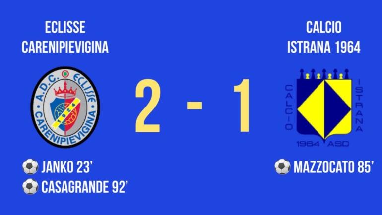 Coppa Italia Dilettanti: buona la prima, l'Eclisse Carenipievigina vince in casa contro l'Istrana al 92′